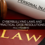 Paul Sternberg Details Cyberbullying Laws and Practical Case Resolutions in His New Book